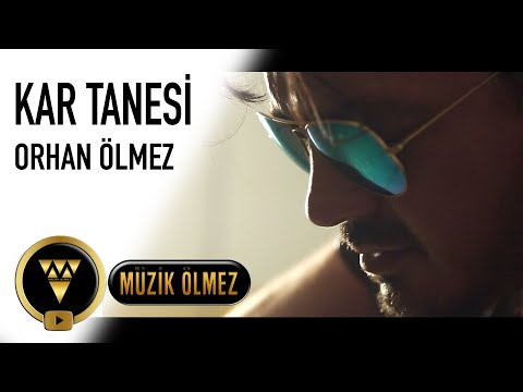 Orhan Ölmez Kar Tanesi (Official Video)