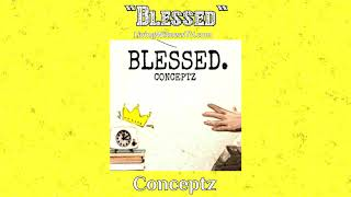 Conceptz - Blessed (audio)