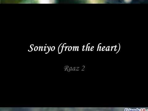 Soniyo from the heart raaz 2 full song