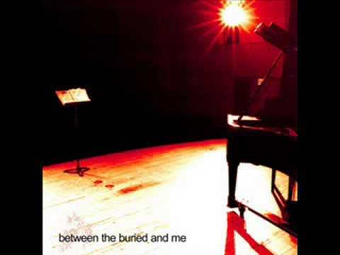 Between The Buried And Me - More Of Myself To Kill