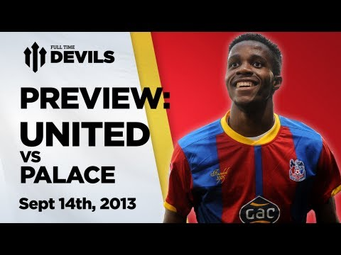 UNLEASH ZAHA! | Manchester United vs Crystal Palace - Preview + Predictions | DEVILS