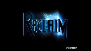 Reclaim - Universal - HD Gameplay Trailer
