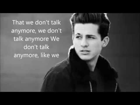 We Don´t Talk Anymore - Charlie Putb | (Lyric Video) - Letras ♫♫♫