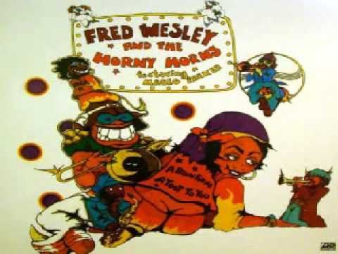 Fred Wesley and the Horny Horns - Peace Fugue thumbnail