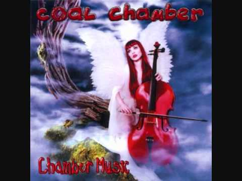 Coal Chamber - Anything But You