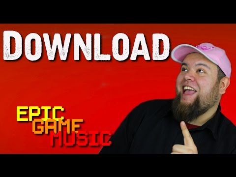 Download All The Epic Game Music Songs
