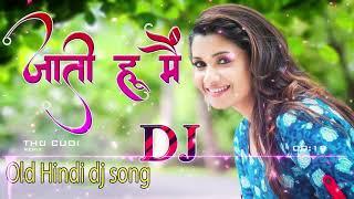 90s superhit Dance Dj Remix - DJ Hindi Remix Nonstop Mashup Songs - old is gold dj hindi songs