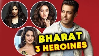 Salman Khan's BHARAT Will Have 3 Heroines? | Priyanka, Disha, Katrina