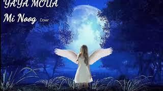 YAYA MOUA - Mi Noog (Cover)