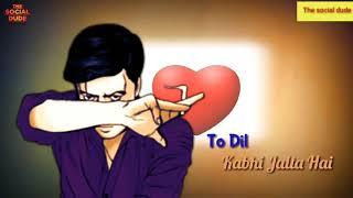 Sapna Tuta Hai To Dil Kabhi Jalta Hai  sad Whatsap