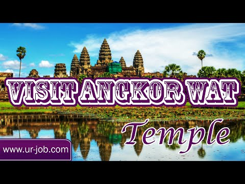 Visit Angkor Wat Temple | Angkor Wat Tourism | Angkor Wat Videos