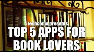 Top 5 Apps for Book Lovers