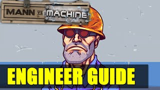 TF2: MvM - Engineer Basics and Advanced | Guide | Tutorial | How to play |