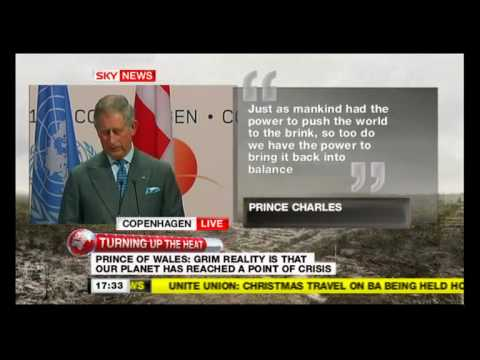 Prince of Wales Speaks at Copenhagen Climate Change Meeting Pt1