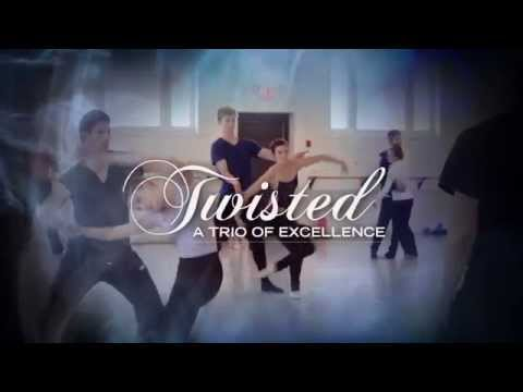 Twisted: A Trio of Excellence
