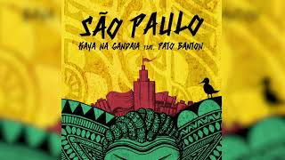 Kaya na Gandaia - São Paulo (feat. Pato Banton) (2021)