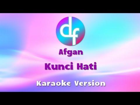 download lagu Afgan - Kunci Hati Karaoke//Instrumental gratis