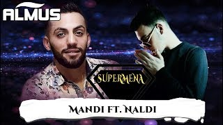 Mandi ft. Naldi - Supermena (Official Lyrics Video)
