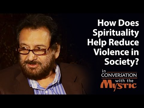 How Does Spirituality Help Reduce Violence in Society?