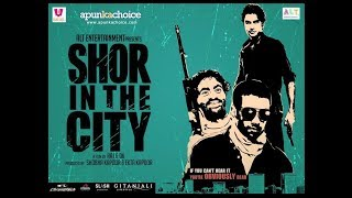 Shor in the City 2010 Full Movie HD