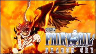 Trailer Music Fairy Tail Dragon Cry (Theme Song 2017) - Soundtrack Fairy Tail Dragon Cry
