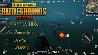 PUBG Mobile: TOP TEN TIPS for Zombie Mode guide