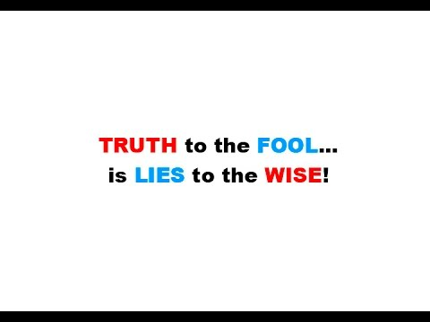 TODAY's TRUTH QUOTE * TRUTH to the FOOL