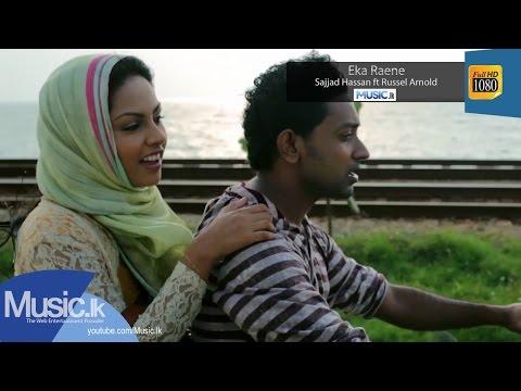 Eka Raene - Sajjad Hassan Ft Russel Arnold
