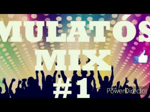 Mulatos mix #1