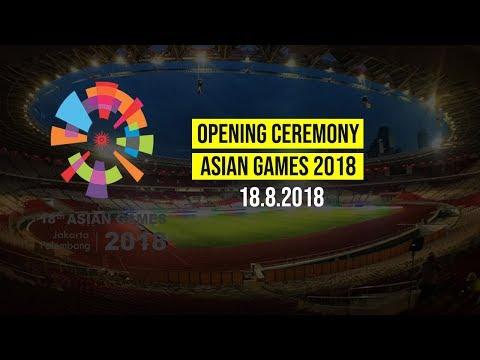 Rangkaian Acara di Opening Ceremony Asian Games 2018