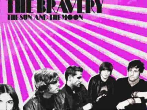 The Bravery -  This is not the end