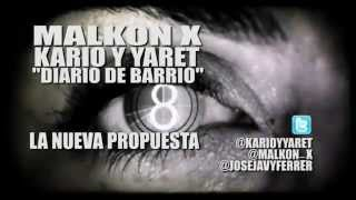 KARIO Y YARET FT. MALKON X _DIARIO DE BARRIO_ (OFFICIAL VIDE.mp4