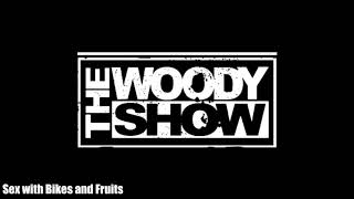 The Woody Show - Sex with Bikes and Fruits (Classic Clip)