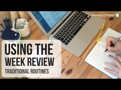 Creating a Week Review   GTD routines