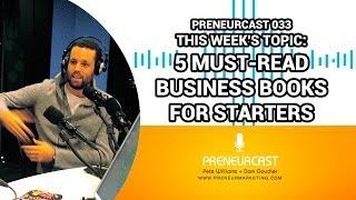 The Best Business Books for Beginners [Preneurcast033]