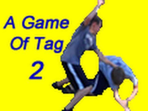 A Game Of Tag 2
