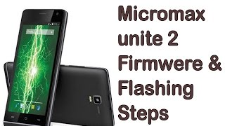 How to install official firmware on micromax unite 2- | android 2015 |