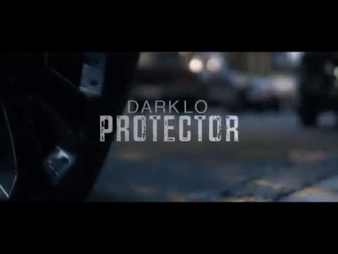 Dark Lo - Protector (Official Music Video)