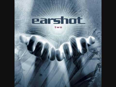 Earshot - Shouldve Been There
