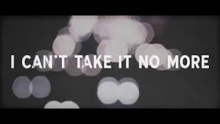 The Cringe - I Can't Take It No More (Official Lyric Video)