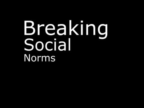 Sociology Experiment: Breaking Social Norms