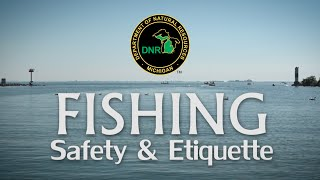 Fishing Safety and Etiquette