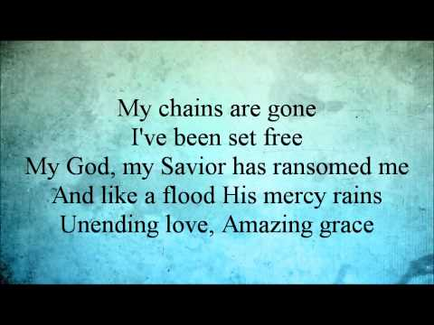 Amazing Grace (my Chains Are Gone) W o Vocal video