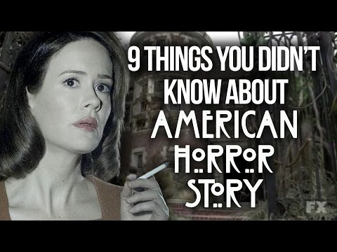 9 Things You Didn't Know About American Horror Story