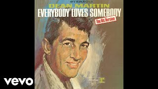 Dean Martin Everybody Loves Somebody Audio