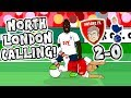 🎸NORTH LONDON CALLING🎸 Arsenal beat Spurs 2-0! (Derby 2017 Parody)