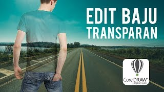 Tutorial EDIT BAJU TRANSPARAN di CorelDRAW