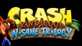 Crash Bandicoot N. Sane Trilogy Gameplay And Discussion