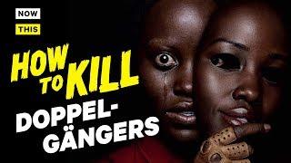 How to Kill Doppelgangers   NowThis Nerd