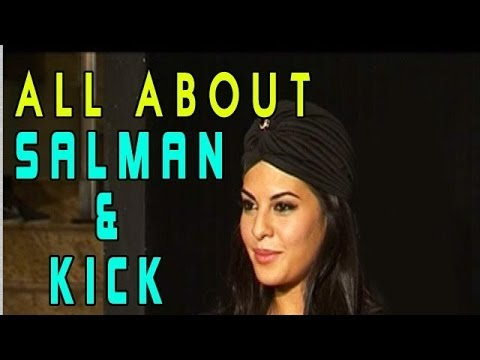 Kick | Jacqueline Fernandez talks about Salman Khan & the movie